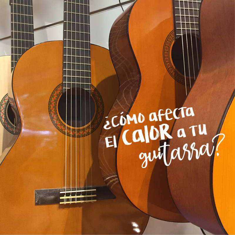 LA GUITARRA Y EL CALOR